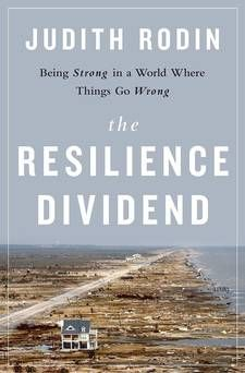 The Resilience Dividend, talks about the ability to adapt to change and bounce back from crisis, is about more than surviving the next violent storm. It's about creating a culture that makes you ready to withstand whatever comes your way. In an era of ever-constant disruption from climate change, technology shifts, cyber attacks, and more, that makes resilience a key measure of who will win and lose in the global economy