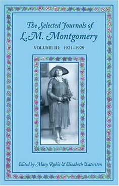 The Selected Journals of L.M. Montgomery, Volume III: 1921-1929 by Mary Rubio (April 17 2003) by Mary Rubio,http://www.amazon.com/dp/B00DEKQ2DW/ref=cm_sw_r_pi_dp_6HUktb056EE9MXWN