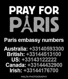 After the shocking news of Paris if you're concerned about your loved ones in Paris here are some useful numbers. #PrayForParis - #Terrorist #attack #Paris #MaltaPhotography #shocking #news #terrorism #pray