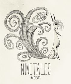 Ninetails, the most graceful of all the Pokemon. (Done in a Tim Burton-esque style) @Amanda Snelson Hale