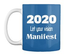 2020 Let your vision Manifest Music Online, Just For You, Let It Be, 2020 Vision, Dreaming Of You, Coffee Mugs, Bible, Dreams, American