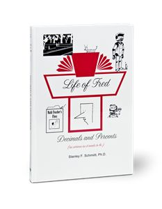Life of Fred Decimals and Percents now available for RENT or purchase at Yellow House Book Retal.