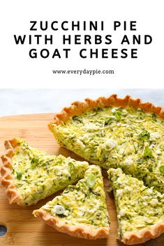 This savory Zucchini Pie with Goat Cheese and Herbs is the perfect way to use up all of that fresh summer zucchini. This pie makes a great light dinner when paired with a salad, the perfect brunch addition, or an appetizer to serve at a party. Summer Savory, Zucchini Pie, Brunch, Veggie Dishes, Veggie Meals, Kraut, Goat Cheese, Clean Eating Snacks, Summer Recipes
