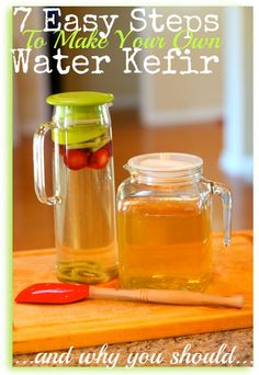 How to Make Water Kefir (Step By Step)