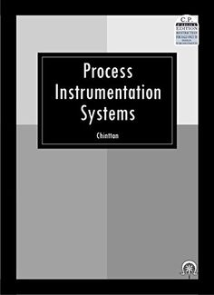 Process Instrumentation systems (First Edition, 2010) by Chinttan http://www.amazon.in/dp/8189194054/ref=cm_sw_r_pi_dp_JHN.vb0KNWPK0