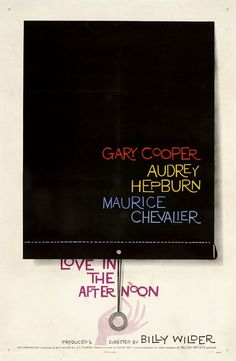 "MP025. ""Love in the afternon"" American Movie poster by Saul Bass (Billy Wilder 1957) / #Movieposter"