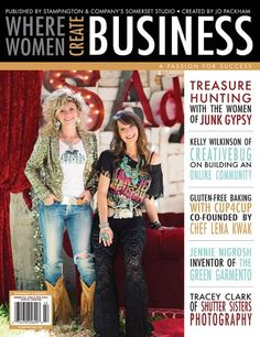 Get inspired and stay inspired with our summer edition of Where Women Create BUSINESS, featuring interviews with clothing designer Nancy Traugott, Jennie Nigrosh of The Green Garmento garment bag, and the mother and daughters behind Junk Gypsy.