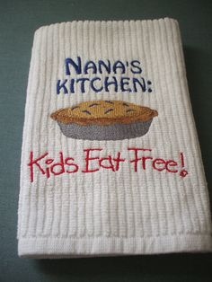 Nana's Embroidered Kitchen Towel by MillineryMary on Etsy
