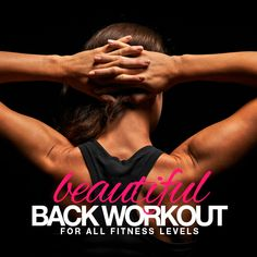 Show off that beautiful back! This workout is about creating a back that you'll be proud to show off.