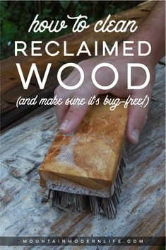 How to clean reclaimed wood (and make sure it's bug-free!) before you bring it into your home or RV Barn Wood Crafts, Barn Wood Projects, Old Barn Wood, Reclaimed Wood Projects, Reclaimed Wood Furniture, Reclaimed Barn Wood, Industrial Furniture, Repurposed Wood, Pipe Furniture