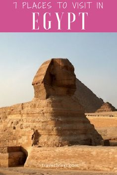 Seven places to visit in Egypt. Ask most people for their memories of Egypt and of course they'll mention the mummies and Tutankhamen's mask at the Cairo Museum, the tombs in The Valley of the Kings and the Valley of the Queens or maybe even Nefertiti's temple.