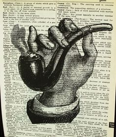 Pipe, Smoke, Smoking, Hand, Buy 4 Prints Get The 5TH Print FREE  Sale Pipe In Hand 8 X 10 PRINT ON Vintage Book Page.