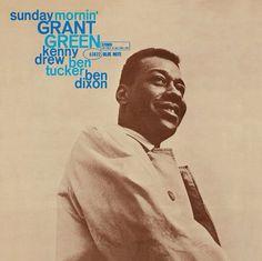 sunday mornin' / Grant Green