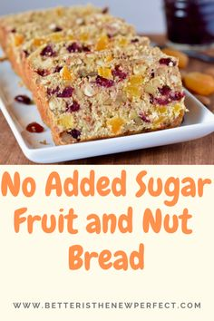 This no added sugar fruit and nut bread is also gluten-free! Bananas, dried fruit, and heart-healthy nuts and oats make it a delicious choice. Sugar Free Quick Breads, Gluten Free Quick Bread, Fruit Recipes, Cookie Recipes, Snack Recipes, Recipes With Dried Fruit And Nuts, Banana Recipes, Vegan Recipes, Snacks