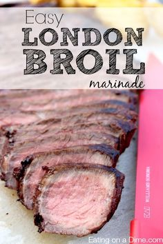 You have to try this easy London Broil marinade! It is delicious!