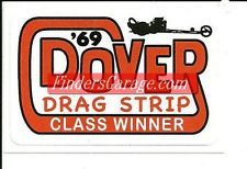 "Dover Drag Strip ""1969 Class Winner"""