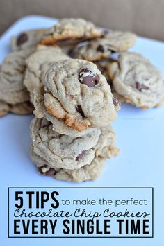 5 tips to make the perfect chocolate chip cookies every single time!  These will change your cookie making life.