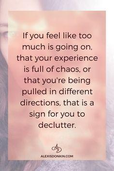 Declutter your life #declutteryourlife