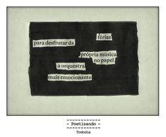 "Poesia ""achada"" no jornal do dia 21/01 pela poeta Ana Guadalupe."