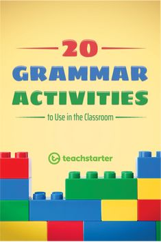 20 Grammar Activities to Use in the Classroom   Teach Starter