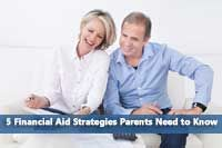 5 Financial Aid Strategies Parents Need to Know