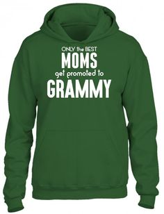only the best moms get promoted to grammy 3 HOODIE