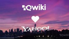 Yahoo Acquires Video Sharing Startup Qwiki For An Undisclosed Amount