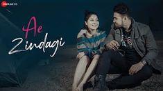 Ae Zindagi Lyrics in Hindi by Aksjit - Zee Music Company