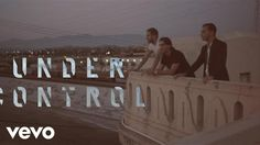 Calvin Harris & Alesso - Under Control ft. Hurts - YouTube
