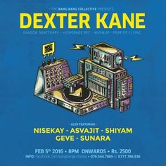 Bang Bang presents DEXTER KANE! Live on Feb 5th 2016 8 pm onwards at the Grand Orient Hotel, Colombo! Tickets out now!
