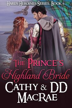 Buy The Prince's Highland Bride by Cathy MacRae, DD MacRae and Read this Book on Kobo's Free Apps. Discover Kobo's Vast Collection of Ebooks and Audiobooks Today - Over 4 Million Titles! Historical Romance Authors, Happy Reading, New Start, Medieval, Prince, Daughter, Beauty, Free Apps, Audiobooks