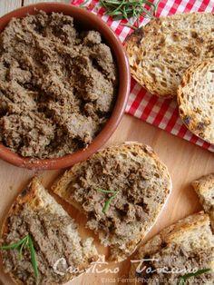 Ogni riccio un pasticcio - Blog di cucina: Crostino toscano: quello vero! Appetizer Recipes, Appetizers, Mousse, Antipasto, Food Cravings, Bruschetta, Finger Foods, Food And Drink, Cooking Recipes