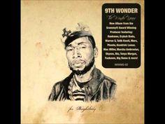 9th Wonder - Never Stop Loving You (ft. Terrace Martin & Talib Kweli)