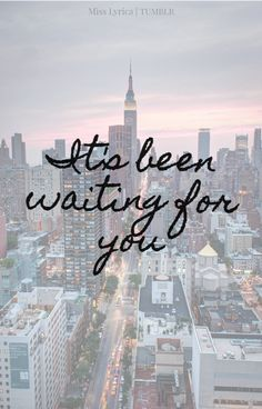 Quotes lyrics taylor swift new york 58 Ideas for 2019 Taylor Lyrics, Taylor Swift Quotes, Song Lyrics, Taylor Swift Letras, New York Quotes, A New York Minute, Voyage New York, Empire State Of Mind, I Love Nyc