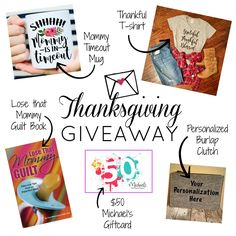 Enter our Thanksgiving giveaway via Instagram and receive a thankful t-shirt, Mugsby mug, burlap clutch, mommy book, and Michael's giftcard!