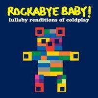 Rockabye Baby! Lullaby Rendition of Coldplay
