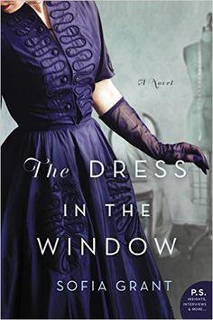The Dress in the Window: A Novel: Amazon.de: Sofia Grant: Fremdsprachige Bücher