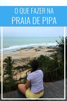 O que fazer na Praia de Pipa, atrações em Pipa, Rio Grande do Norte, Natal, Brasil, nordeste
