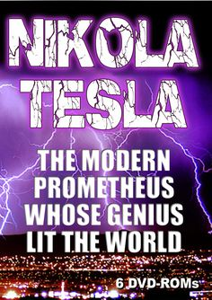 Nikola Tesla The Modern Prometheus Whose Genius Lit the World -6 DVD-ROM box set