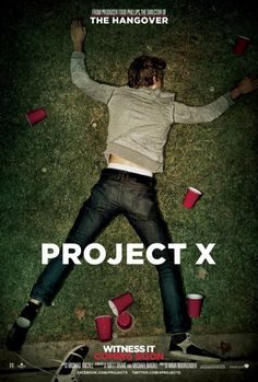 Project X is about three high school seniors who go through high school seemingly unnoticed. They decide to throw a party that would change the way their fellow classmates saw them. One can expect to see lots of drinking, sex, drugs, and pure destruction over the runtime of this picture