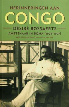 Herinneringen aan Congo - Désiré Bossaerts