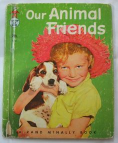 OUR ANIMAL FRIENDS Vintage Rand McNally Tip Top Elf Book, by Virginia Hunter, Live Animal Book 1956. $4,95, via Etsy.