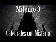 Milenio 3 - Catedrales con Misterio - http://www.misterioyconspiracion.com/milenio-3-catedrales-con-misterio/