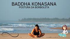 Yoga para iniciantes #10 - Postura da borboleta [BADDHA KONASANA]
