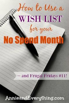 Have you ever tried a no spend month and been less than successful? A wish list might be just what you need to keep your spending in check so you can achieve your goal. Read to find out how we use one and get access to a free printable!