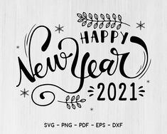 Happy New Year Pictures, Happy New Year Quotes, Happy New Year Greetings, Quotes About New Year, Happy New Year Wishes, New Year Doodle, New Year Art, Happy New Year Calligraphy, Bisous Gif