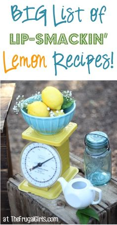 BIG List of Lip-Smackin' Lemon Recipes! ~ from TheFrugalGirls.com ~ give your tastebuds an explosion of flavor with these delicious Lemonade Recipes, Lemon Cookies, Cupcakes, Cakes and more! #lemons #recipe #thefrugalgirls