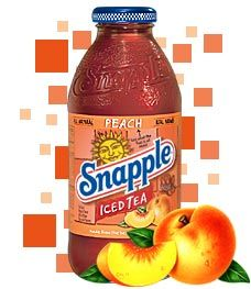 Snapple peach tea--a personal favorite
