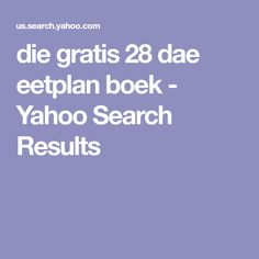 die gratis 28 dae eetplan boek - Yahoo Search Results Actor Headshots, Headshot Photography, Yahoo Search, I Can, Give It To Me, Weight Loss, Canning, Men, Losing Weight