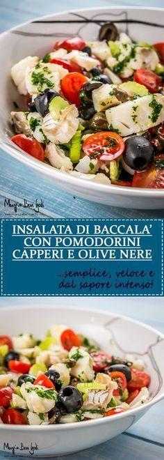 Insalata di baccalà con pomodorini, capperi e olive nere.